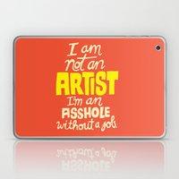 Not An Artist... Laptop & iPad Skin