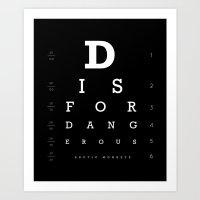 D Is For Dangerous (Blac… Art Print