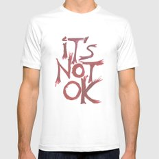 Fuck Racism. It's Not OK! Mens Fitted Tee White SMALL