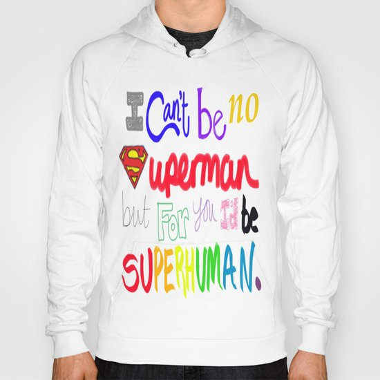 superhuman Hoody