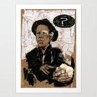 Tom Waits? Art Print