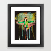 I was born Framed Art Print