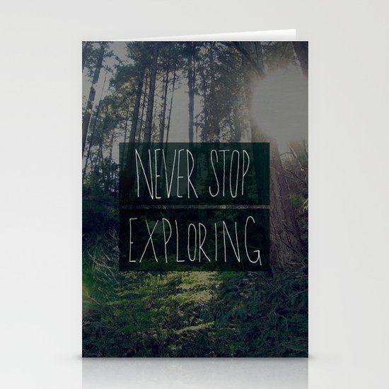 Never Stop Exploring II Stationery Card