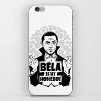 Bela Is My Homeboy iPhone & iPod Skin