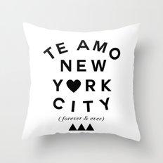 (EXTRA BOLD) TE AMO NEW YORK CITY (forever & ever) Throw Pillow