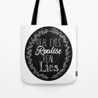Real Lies Tote Bag