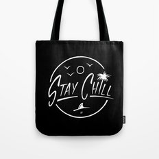 Stay Chill Tote Bag