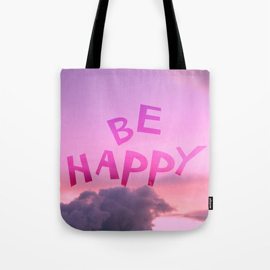 Be happy! Tote Bag