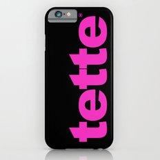 TETTE iPhone 6s Slim Case