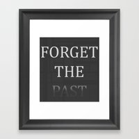 FORGET THE PAST Framed Art Print