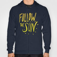 Follow The Sun Hoody