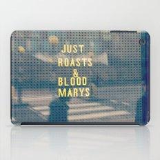 Just Roasts & Bloody Marys iPad Case