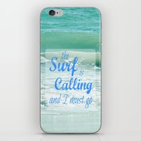 The Surf Is Calling And … iPhone & iPod Skin