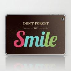 Don't forget to smile Laptop & iPad Skin