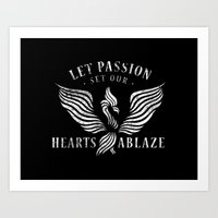 Let Passion Set Our Hearts Ablaze Art Print