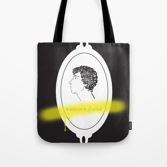 Believe in Sherlock Tote Bag