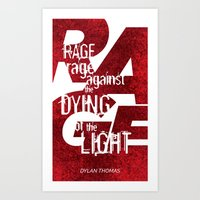Rage Against The Dying O… Art Print