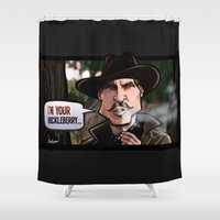 I'm Your Huckleberry (To… Shower Curtain