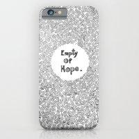 Empty Of Hope iPhone 6 Slim Case