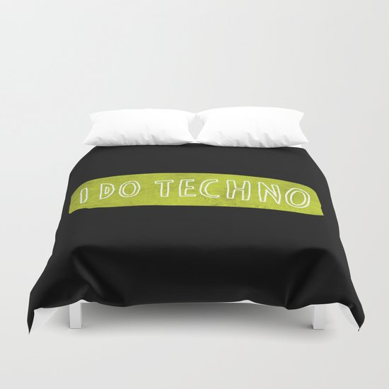 i do techno Duvet Cover
