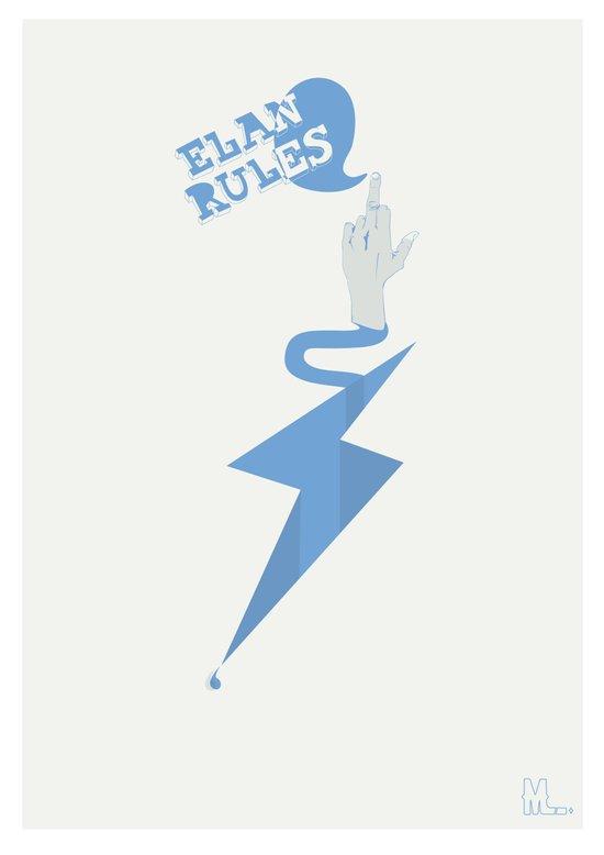 Elan Rules Art Print