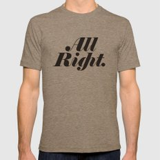 All Right. Mens Fitted Tee Tri-Coffee SMALL