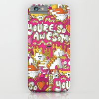 You're so awesome iPhone 6 Slim Case