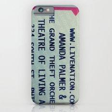 Amanda Palmer & the GTO: Standing Room Slim Case iPhone 6s