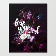 Lose your mind Canvas Print