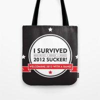 I SURVIVED 2012 SUCKER 2 Tote Bag