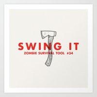 Swing It - Zombie Surviv… Art Print