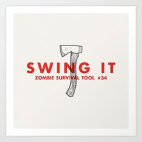 Swing it - Zombie Survival Tools Art Print