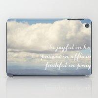 Be Joyful In Hope, Patie… iPad Case