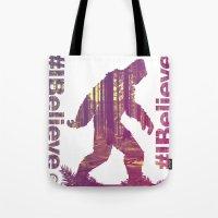 Tote Bag featuring #Ibelieve Big Foot by Tom Ryan's Studio