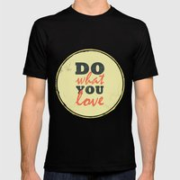 Do What You Love Mens Fitted Tee Black SMALL