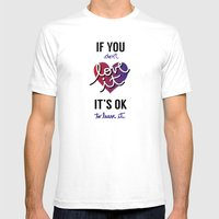 If You Don't Love It… … Mens Fitted Tee White SMALL