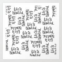 Life is Beautiful (white) Art Print