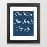 Way, Truth, Life Framed Art Print