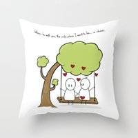 When I'm With You... Throw Pillow