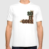 So It Goes.... Mens Fitted Tee White SMALL