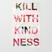 Kill With Kindness - Pink, White, Red Rose - Inspirational, Funny  Rug