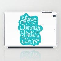 Love the Sinner iPad Case