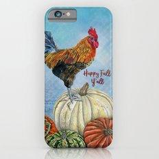 Happy Fall Y'all iPhone 6 Slim Case
