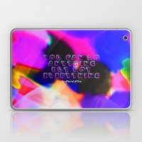 You Can Do Anything but Not Everything Laptop & iPad Skin