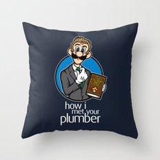 How I Met Your Plumber Throw Pillow