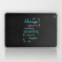 Always Believe 01 Laptop & iPad Skin