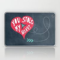 You Stole My Heart Laptop & iPad Skin