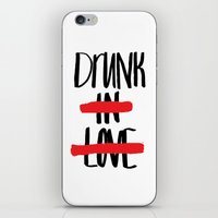 Drunk in Love iPhone & iPod Skin