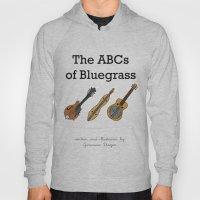 The ABCs Of Bluegrass Hoody