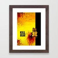 KILL BEAR Framed Art Print